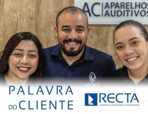 Palavra do Cliente RECTA – AC Aparelhos Auditivos